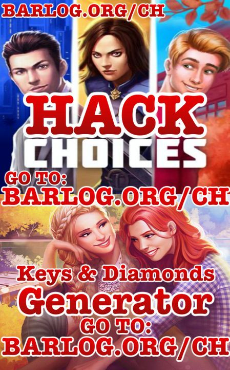 Choices Cheats Hack