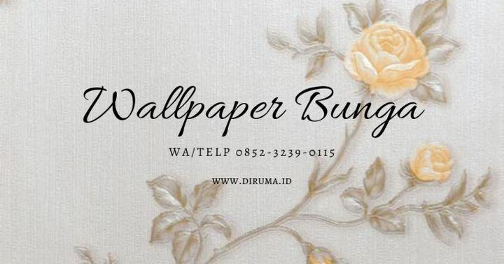 Wallpaper Dinding Bunga 0852 3239 0115 Terbaru 0852 3239 0115 Jual Wallpaper Dinding Bunga Sidoarjo Wattpad