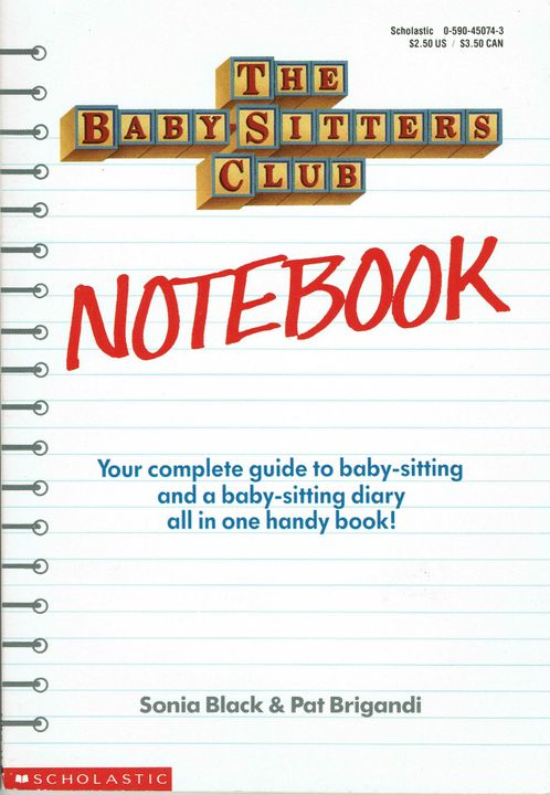 My copy of The Baby-Sitters Club Notebook - I wouldn't call this a complete guide - more like a partial pamphlet that cost too much money even by today's standards
