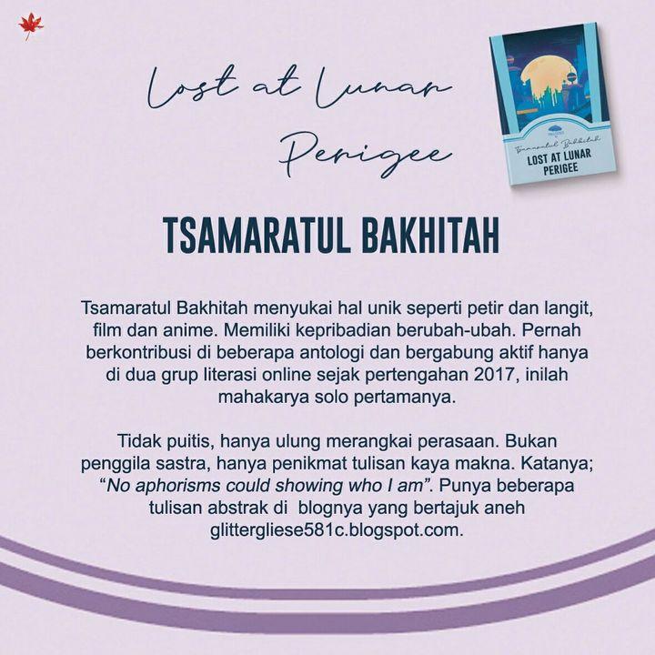 Tsamaratul Bakhitah, penulis tanpa nama pena berstatus maba, yang sebelumnya cuma pengangguran tapi berlagak jadi editor dan kadang suka mensketsa wajah