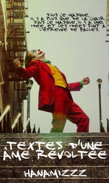 (L'image est prise du film le Joker et la citation de film V pour Vendetta, deux oeuvres qui représentent très bien à mon sens la révolte)