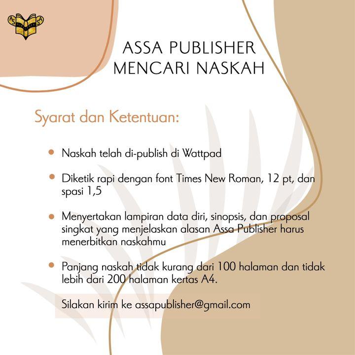 Kami mencari naskah yang ingin diterbitkan di ASSA Publisher