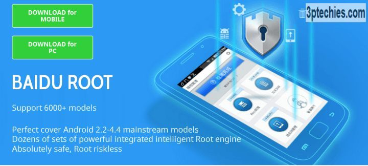 Download Baidu Root APK from the complying with links: