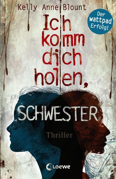 Ich Komm Dich Holen, Schwester has been published by Loewe Verlag in Germany! Check out the incredible cover below!