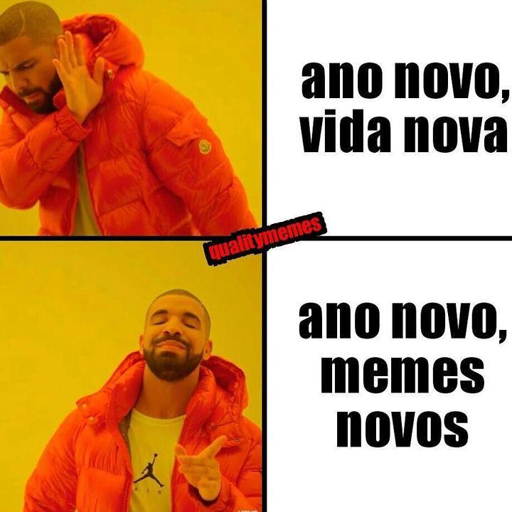 ୨୧・ ❝ memes ❞ - Ano novo, memes novos - Wattpad