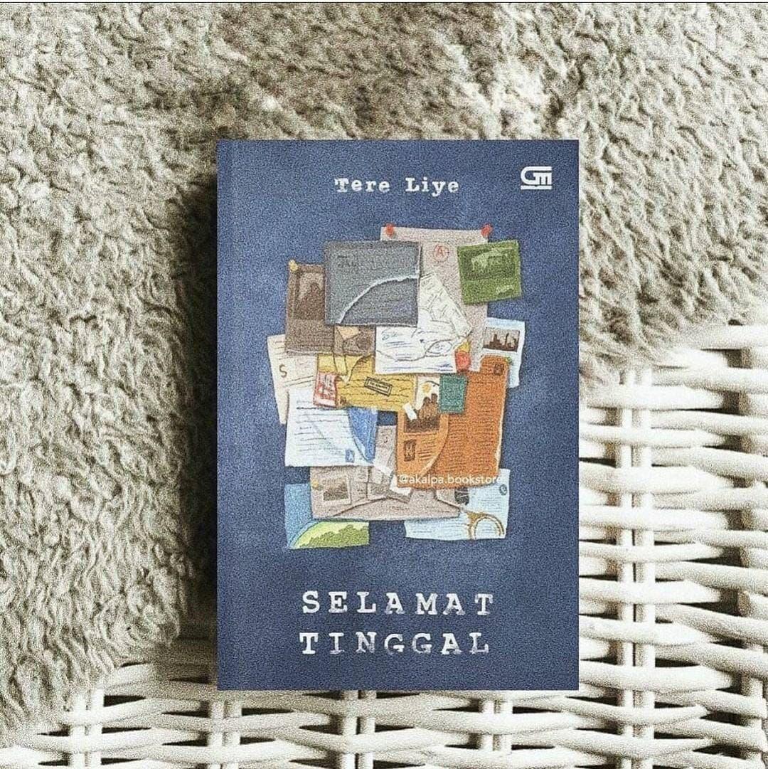Quotes Kutipan Dan Kata Bijak Pilihan Novel Karya Tere Liye Tere Liye Selamat Tinggal 2020 Wattpad