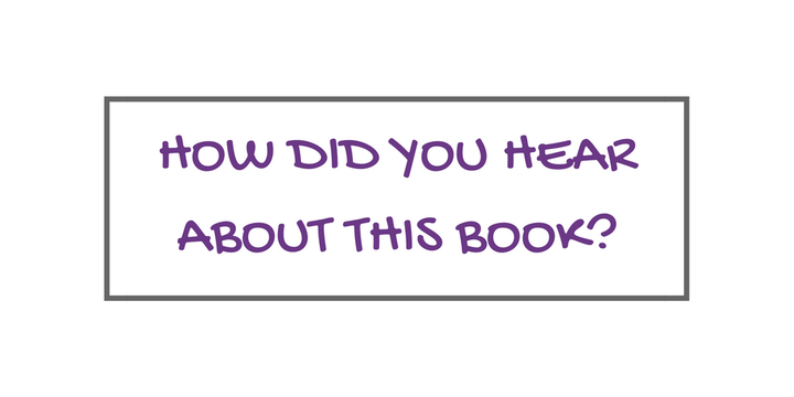 ♥ How did you hear about this book? ♥