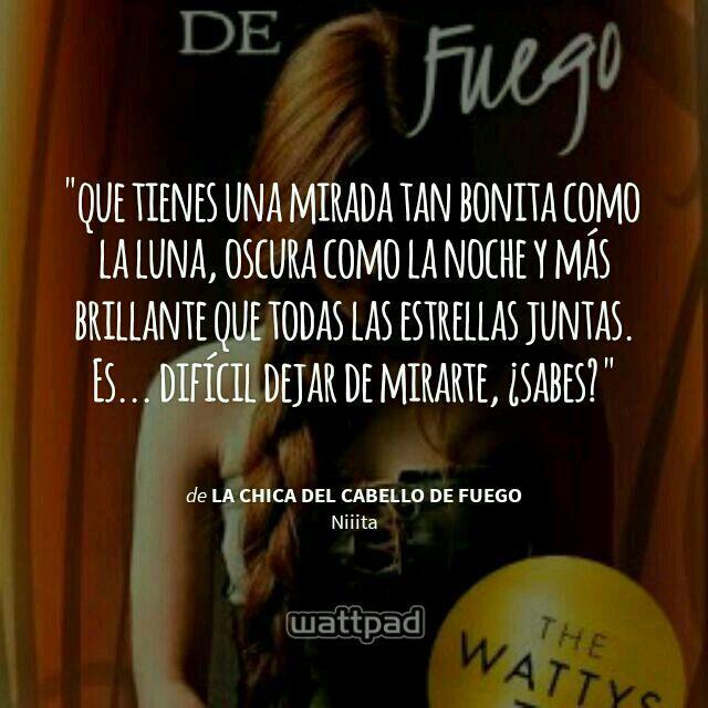 Lista De Las Mejores Novelas De Wattpad La Chica Del Cabello De Fuego Ya Somos 200k Wattpad
