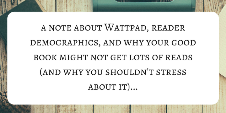 Before I go through my top 11 tips, let's just take a moment to look at Wattpad and its audience