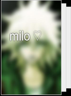 milo ♡