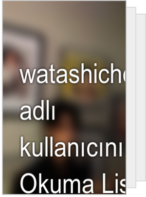 watashicherry adlı kullanıcının Okuma Listesi
