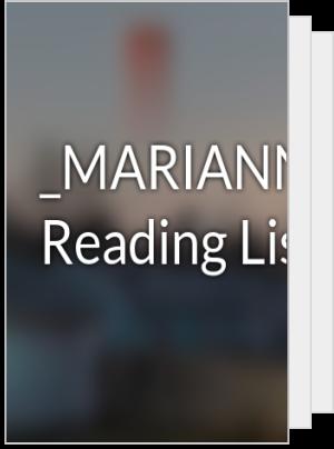 _MARIANNE_2001_'s Reading List
