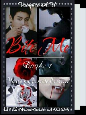 Bite Me series  Jikook vampire A.U  COMPLETED