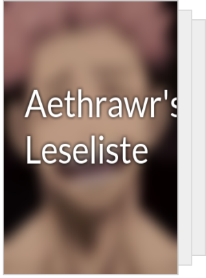 Aethrawr's Leseliste