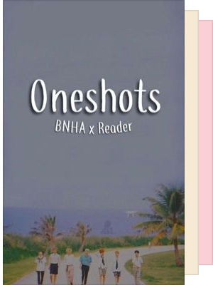 One shots ° Imagines ° Preferences