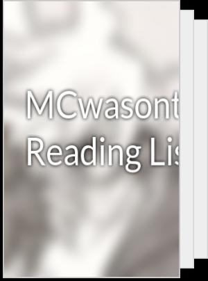 MCwasont's Reading List