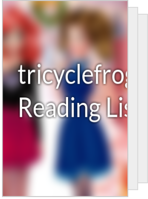 tricyclefrog's Reading List