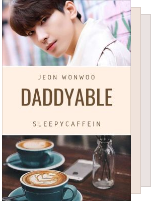 ❥Daddyable Series
