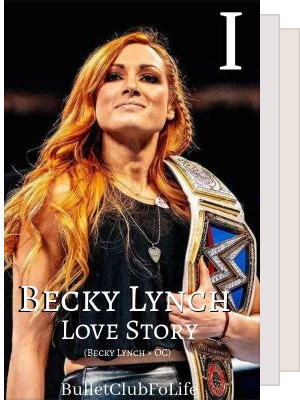 Becky Lynch Love Trilogy