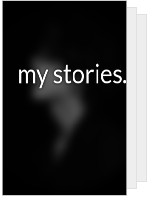 my stories.