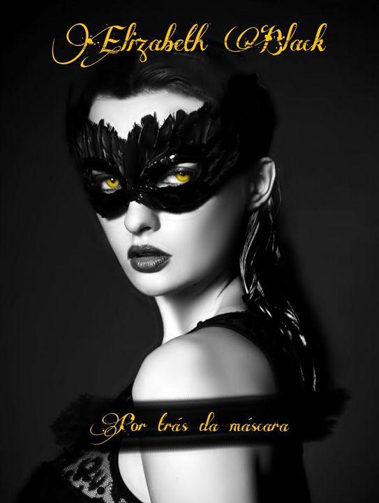 Próximo livro Elizabeth Black - Por trás da máscara