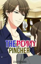 The Penny Pincher by Zaitoshi