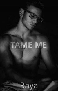 Tame me (18+) cover