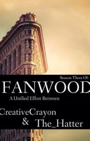 Life at FANWOOD:  Season Three by FANWOOD_LEGION