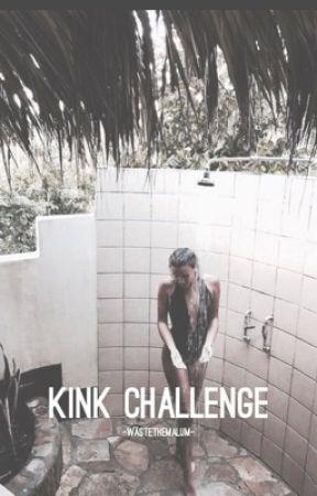 KINK CHALLENGE   MALUM/LASHTON by wastethemalum