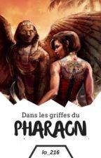Dans les griffes du pharaon (achevé) par lo_216
