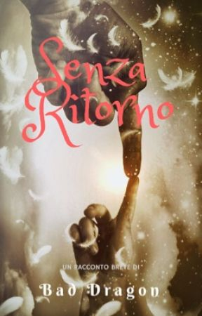 Senza ritorno  by wind_writer