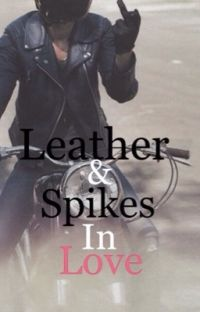 Leather And Spikes In Love cover