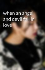 when an angel and devil fall in love by worthlessgays