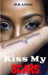 Kiss My Scars [Wattpad Version] cover