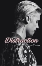 Distraction || BWWM by SecretsYouKeep