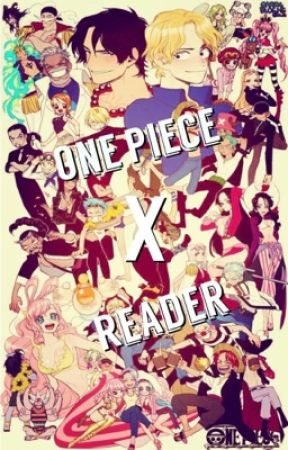 One Piece x Reader  by HibiieJiibies