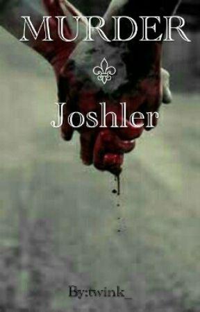 MURDER-josher by twink_