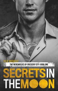Secrets in the Moon (Crescent City Werewolves #1) cover