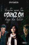 Hasta qué tu corazón deje de Latir (HQTC#1) cover