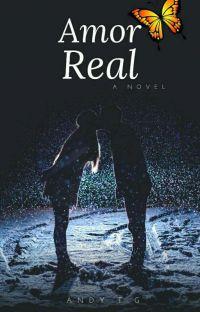 Amor Real (Terminada) cover