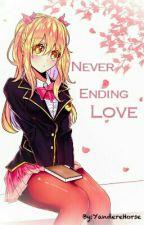 Never Ending Love [Yandere NaLu] | AU by YandereHorse_NaLu