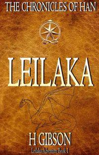 Chronicles of Han Storm - Leilaka #1 Intro (Fantasy, Adventure, Dragon Riders) cover