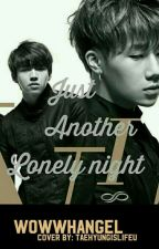Just Another Lonely Night..!! - Woohyun & Sunggyu × INFINITE [✔️] by wowwhangel