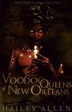 Voodoo Queens of New Orleans - Vol. I  | ✓ by ceaselessmind