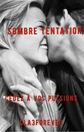 Sombre tentation  by clarisse_grd7
