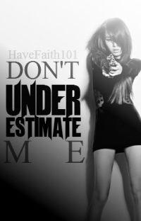 Don't Underestimate Me       (S L O W   U P D A T E S) cover