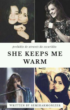 She Keeps Me Warm (Cailee) by Semiharmonizer