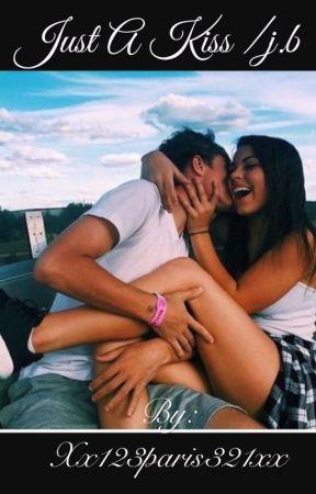Just a kiss  // Joey birlem  by sexybirlem