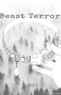 Beast terror {animal boys x animal loving reader}(Stopped) cover