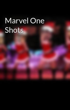 Marvel One Shots by C_A_L_M_CAKE